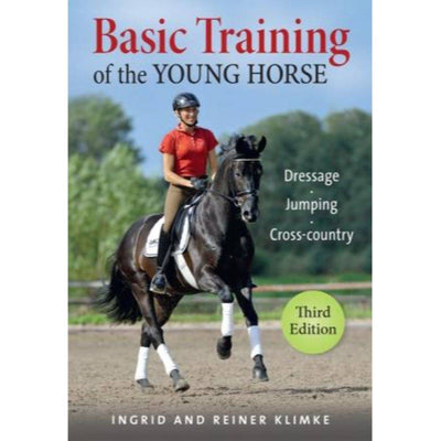 Basic Training of the Young Horse (3rd edition)