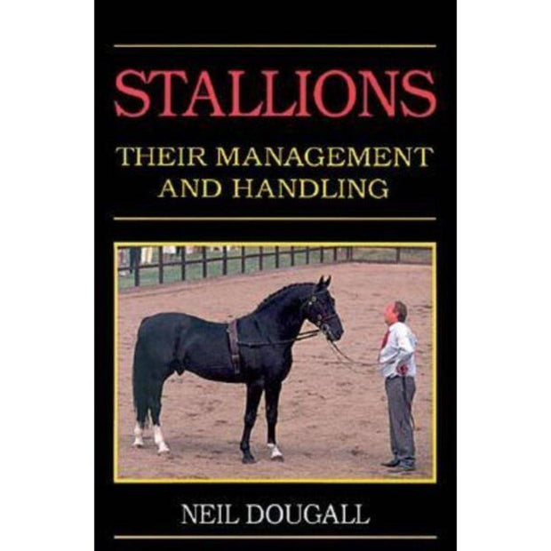 Stallions Their Management and Handling