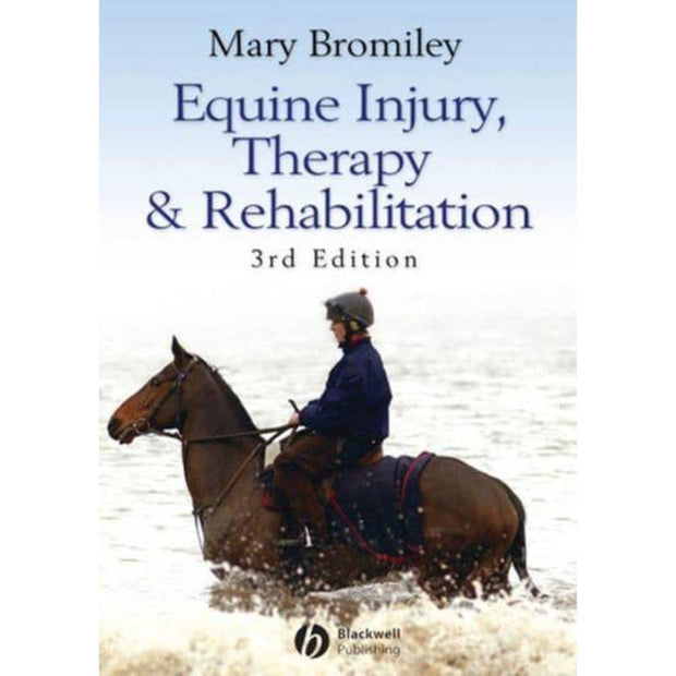 Equine Injury, Therapy and Rehabilation - 3rd edition