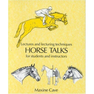 Horse Talks Lectures and Lecturing Techniques for Students and Instructors