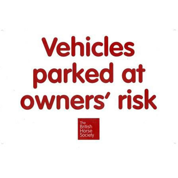 Vehicles Parked At Owners' Risk Yard Sign