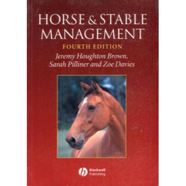Horse and Stable Management 4th edition