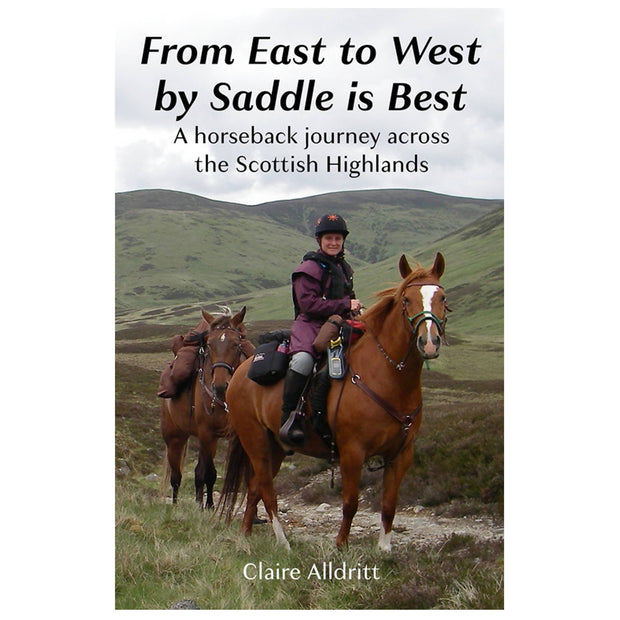 From East to West by Saddle is Best