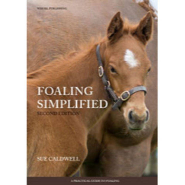Foaling Simplified 2nd edition