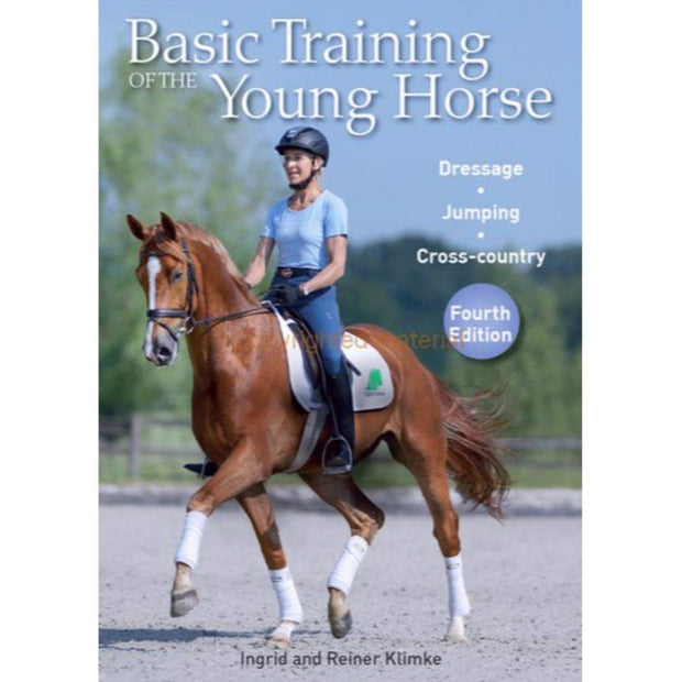 Basic Training of the Young Horse (4th edition)