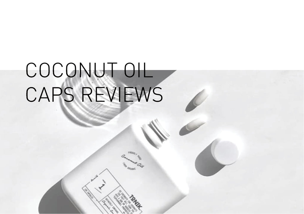 Coconut Oil Capsule Reviews