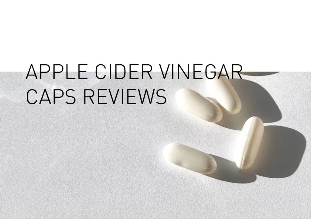 Apple Cider Vinegar Capsule Reviews