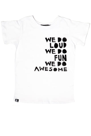 We Do Loud Crew Tee