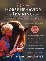 LINDA TELLINGTON-JONES, THE ULTIMATE HORSE BEHAVIOUR AND TRAINING BOOK