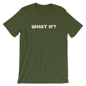 WHAT IF? - Short-Sleeve Unisex T-Shirt