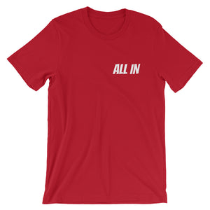ALL IN - Short-Sleeve Unisex T-Shirt