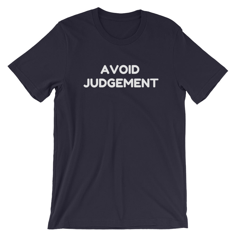 AVOID JUDGEMENT - Short-Sleeve Unisex T-Shirt