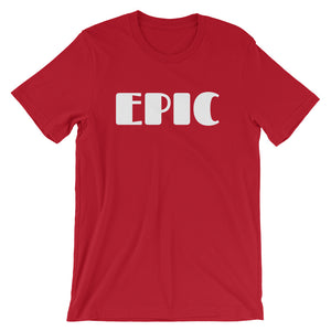 EPIC - Short-Sleeve Unisex T-Shirt