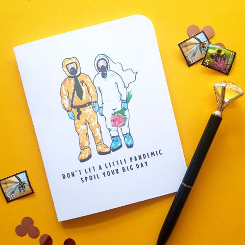 Don't let a little thing like a Pandemic Ruin Your Wedding Card | Salt & Paper