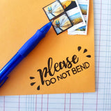 Salt & Paper | Please Do Not Bend Stamp