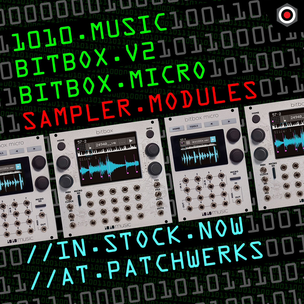 1010 Music Bitbox V2 and Bitbox Micro sampler modules in stock now