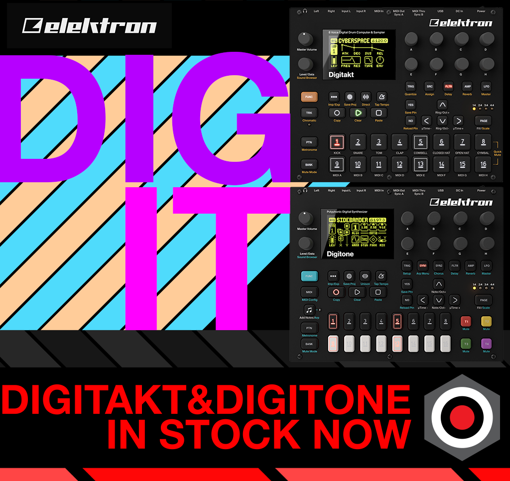 Dig it!  Elektron Digitakt and Digitone are in stock now