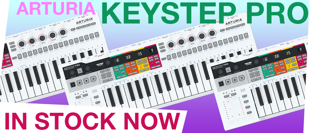 Arturia Keystep Pro back in stock!