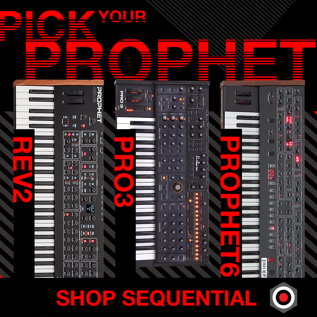 Pick your Prophet Synthesizer!  Shop sequential