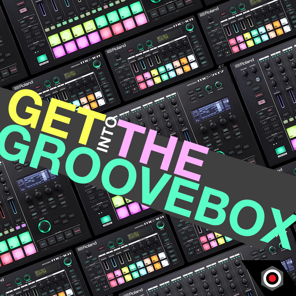 Get into the Groovebox!