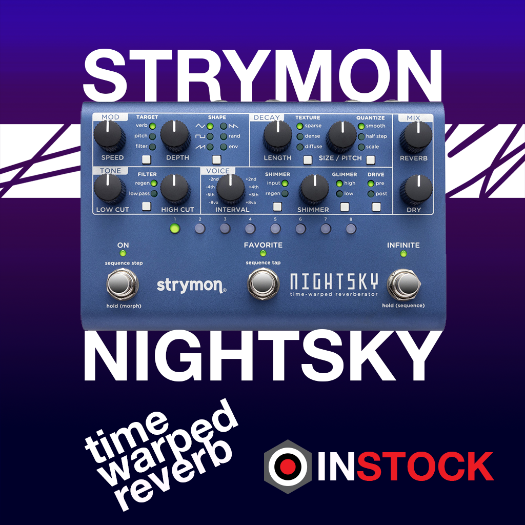 Strymon Nightsky in stock