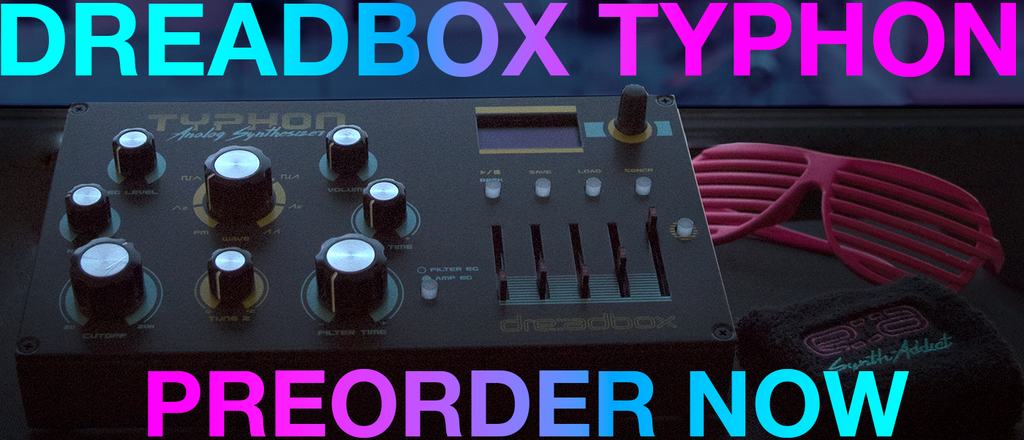 Dreadbox Typhon pre-order now!