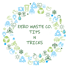 Zero Waste Co Tips and Tricks