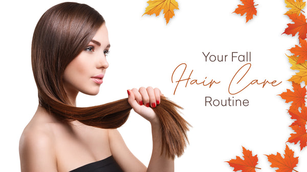 5 Fabulous Hair Care Routine for Autumn