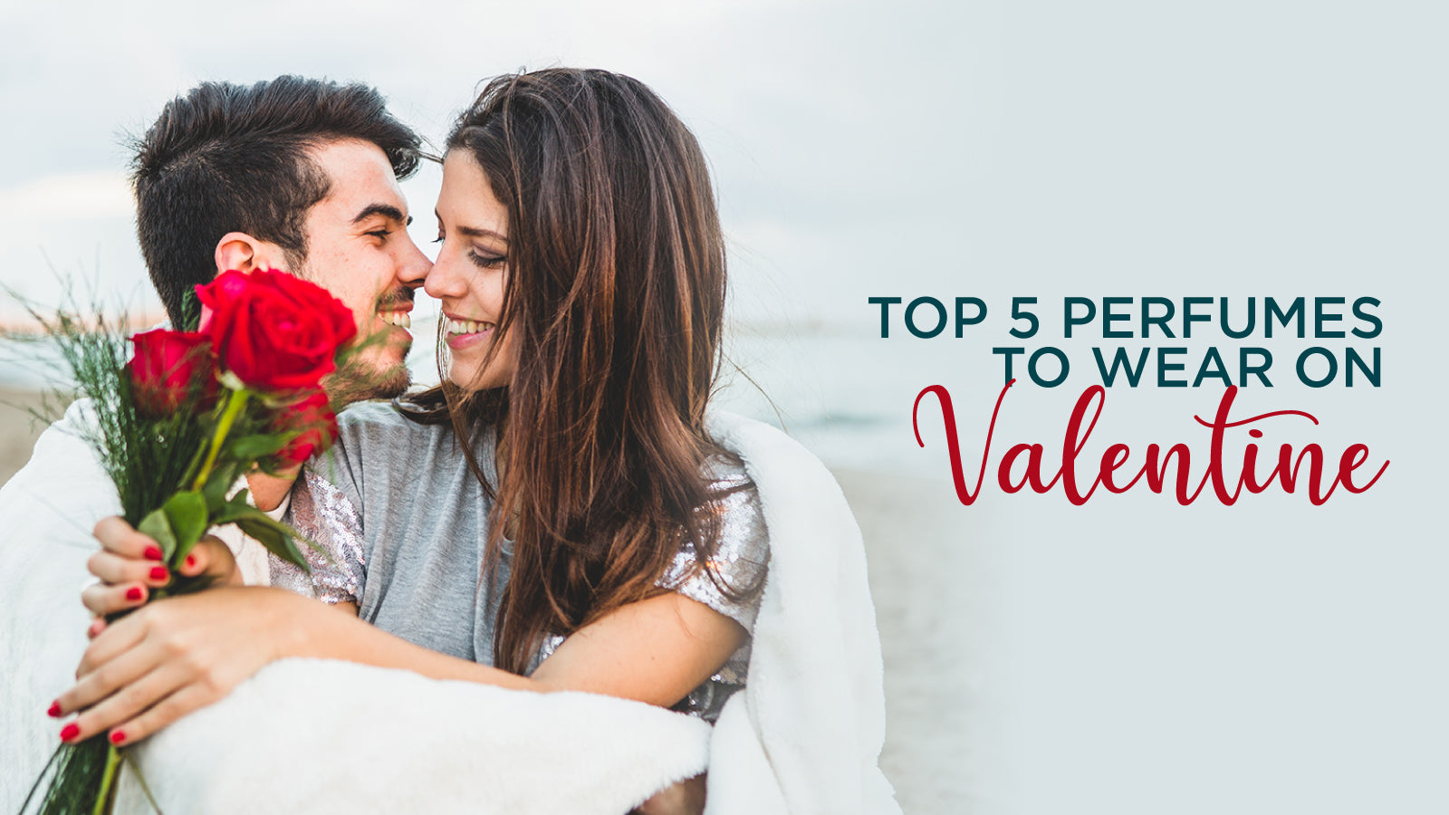 Top 5 Perfumes to Wear on Valentine's Day