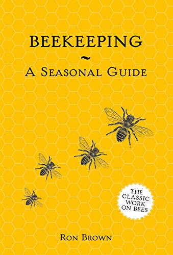 Beekeeping a Seasonal Guide