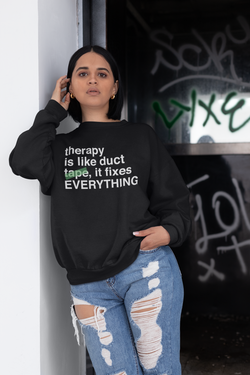 Therapy Sweatshirt