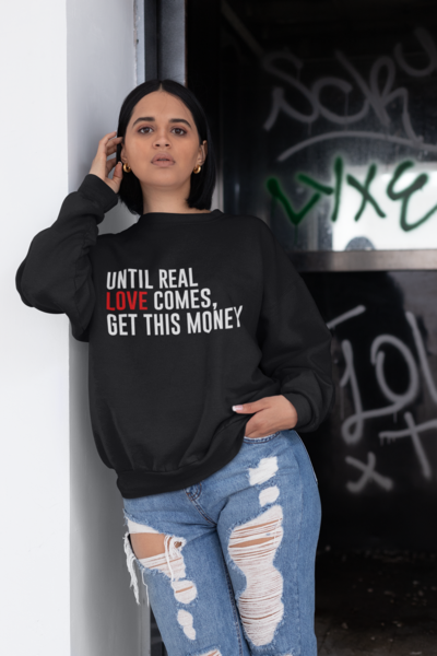 Get This Money Sweatshirt