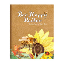Load image into Gallery viewer, Bee Happy Bailee