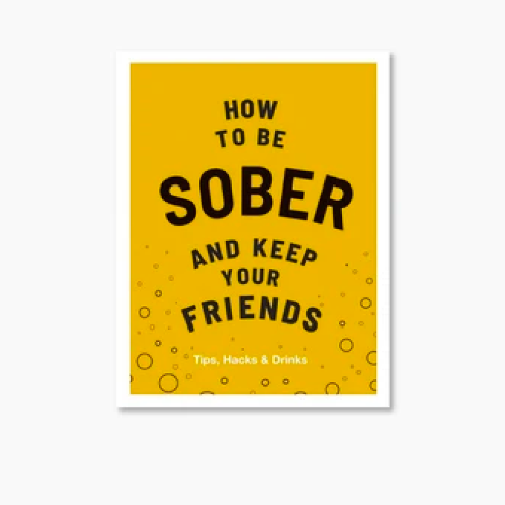 How to be Sober & Keep Your Friends