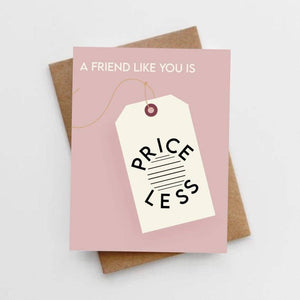 A friend like you is priceless card
