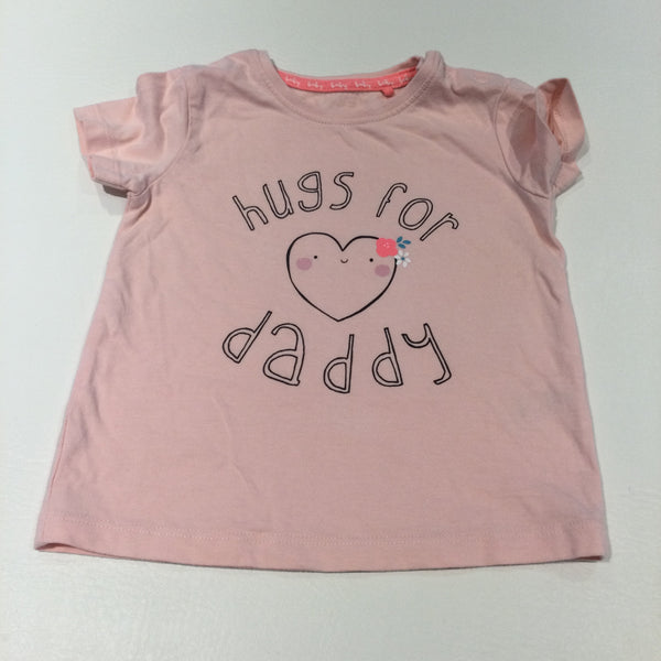 'Hugs For Daddy' Heart Pink T-Shirt - Girls 9-12 Months