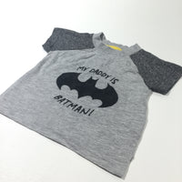 'My Daddy Is Batman' Grey T-Shirt - Boys 0-3 Months