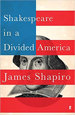 Shakespeare in a Divided America: A RADIO 4 BOOK OF THE WEEK