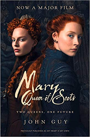 Mary, Queen of Scots (film tie-in edition)