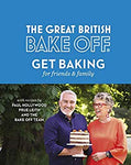 Great British Bake off - Get Baking for Friends and Family