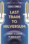 Last Train To Hilversum