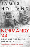 Normandy `44: D-Day and the Battle for France