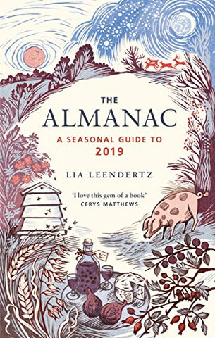 Almanac: A Seasonal Guide to 2019