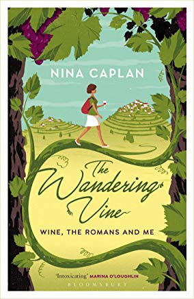 Wandering Vine: Wine, the Romans and Me