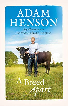 A Breed Apart: My Adventures with Britain's Rare Breeds