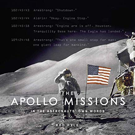 Apollo Missions: In the Astronauts' Own Words