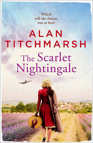 The Scarlet Nightingale, By Alan Titchmarsh