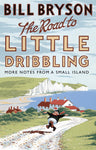 Road to Little Dribbling: More Notes from a Small Island