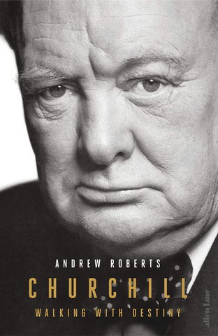Churchill, By Andrew Roberts