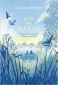 On the Marsh: A Year Surrounded by Wildness and Wet